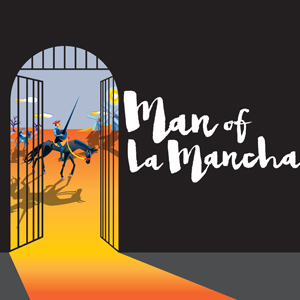 Man of La Mancha Cape Fear Regional Theatre