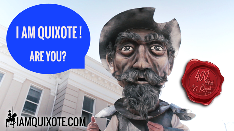 I AM QUIXOTE, ARE YOU? YO SOY QUIJOTE, Y USTED