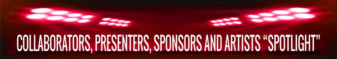 Collaborators, Presenters, Sponsors, and Artists Spotlight Videos