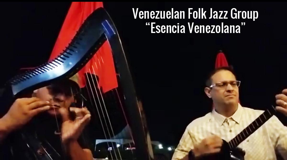 """Venezuelan Folk Jazz Group """"Esencia Venezolana"""" Larry Bellorín &Agustin Gonzalez"""